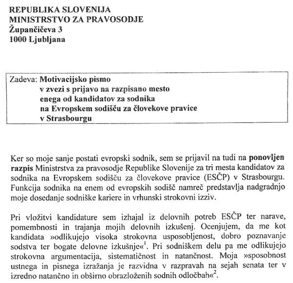 V posebnem motivacijskem pismu, ki ga je vrhovni sodnik Miodrag Đorđevič priložil svoji prijavi, je med drugim zapisal, da so bile njegove sanje postati evropski sodnik (za povečavo kliknite na sliko).