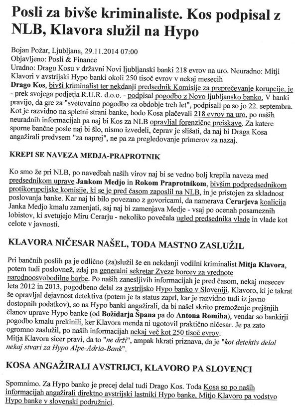 To je članek, objavljen 29. novembra lani, kjer smo prvi razkrili pogodbo med NLB in Dragom Kosom. No, o tej pogodbi te dni, torej slabo leto dni kasneje, množično poročajo Finance in RTV Slovenija.