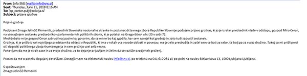 Faksimile kazenske prijave zoper Mira Cerarja, ki jo je na policijo poslal Zmago Jelinčič Plemeniti. Prvak SNC med drugih zahteva, naj policija razišče ozadje Cerarjevih groženj.
