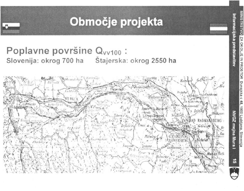 Slika 10: Projektno območje - HQ 100 poplavne površine (stanje 1982)