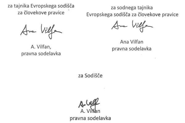 Dokumente enega od primerov, ko naj bi Ana Vilfan Vospernik poskrbela, da Evropsko sodišče za človekove pravice pritožbe slovenskega državljana (ime in priimek sta znana uredništvu) ni vzelo v obravnavo, je kandidatka za bodočo evropsko sodnico podpisala kar v treh različnih funkcijah.<br>