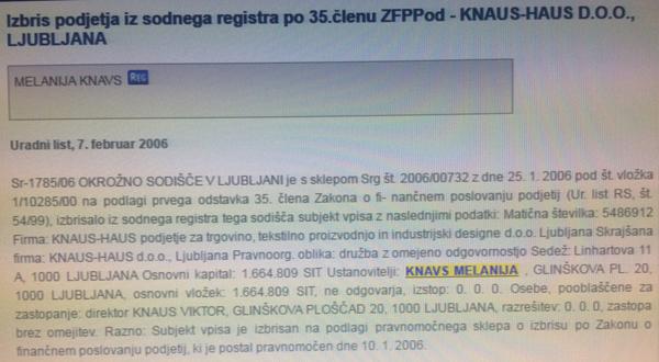 ... da je bila Melania Trump pod imenom Melanija Knavs (naslov stalnega bivališča: Glinškova ploščad 20, Ljubljana) edina lastnica slovenskega podjetja Knauss–Haus, od leta 1997 do leta 2006.<br>