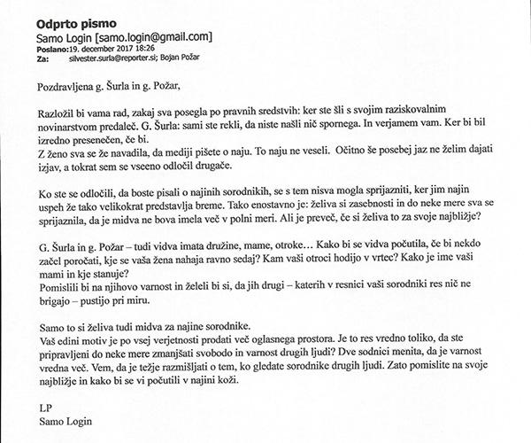 Pismo Sama Logina. To verzijo pisma je dan kasneje, ko ga je pošiljal medijem, precej dopolnil z nekaterimi precej prirejenimi informacijami okoli sporne prodaje Najdi.si - Telekomu Slovenije.<br>