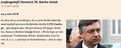 Marko Golob, tesni sodelavec Janka Vebra, velja za enega od najbogatejših Slovencev. Revija Manager (časnik Finance) ga je za letošnje leto uvrstila na 78. mesto med - najbogatejšimi.<br>