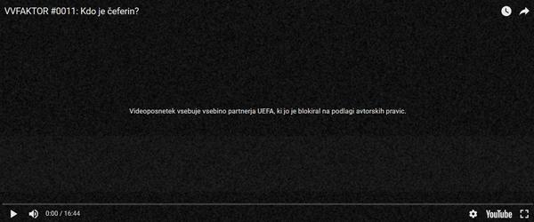 V roku dveh tednov se je že drugič zgodilo, da je Aleksander Čeferin prek UEFA na globalnem spletnem portalu blokiral oddajo VVFaktor. Slovenski mediji o tem ne poročajo, tuji pač.<br>