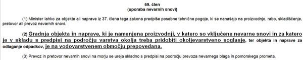 To je 69. člen zakona o vodah, ki so ga pri Magni Steyr čudežno spregledali vsi državni organi.<br>