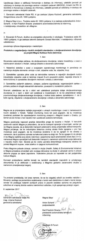 Podpisani protokol med Gorazdom Marinčkom, Magno Steyr in Cerarjevo vlado je zelo podoben protokolu med Magno in AAG. Spet brez zavez za Magno Steyr.<br>