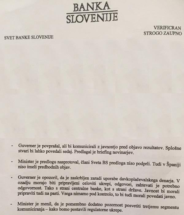 Zapisnik seje, zaprte za javnost, le nekaj dni pred objavo stresnih testov slovenskih državnih bank. Guverner Jazbec je predlagal brifiranje novinarjev, kar pa so Čufer in ostali člani sveta Banke Slovenije preprečili.<br>