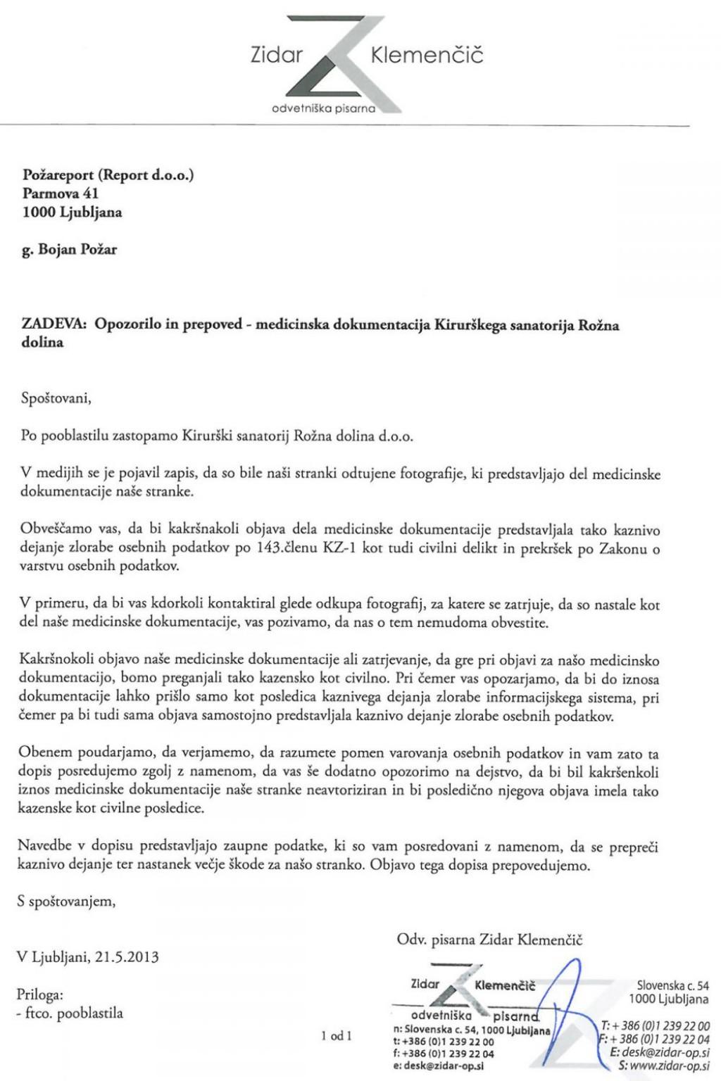 Dopis odvetnice Nine Zidar Klemenčič, ki so ga včeraj dobili nekateri mediji. Malo pred tem dopisom smo prejeli tudi šest fotografij Tanje Ribič med operacijo v Kirurškem sanatoriju.<br>