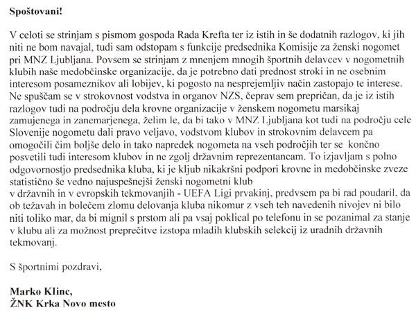 ... in pismo Marka Klinca, ki se strinja s Kreftom. Češ, volitve predsednika Nogometne zveze kažejo dejansko stanje, kje je slovenski nogomet.<br>