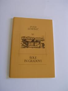 Ivan Simonič: Šole in gradovi, 1997<br>