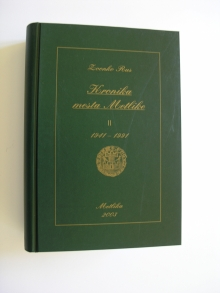 Zvonko Rus: Kronika mesta Metlike II, 1941-1991, 2003<br>