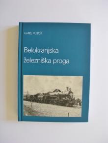 Karel Rustja, Belokranjska železniška proga, 2009<br>