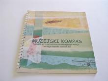 Alenka Misja: Muzejski kompas, Vodnik po stalni razstaviBelokranjskega muzeja za nižje razrede osnovnih šol, 2008<br>
