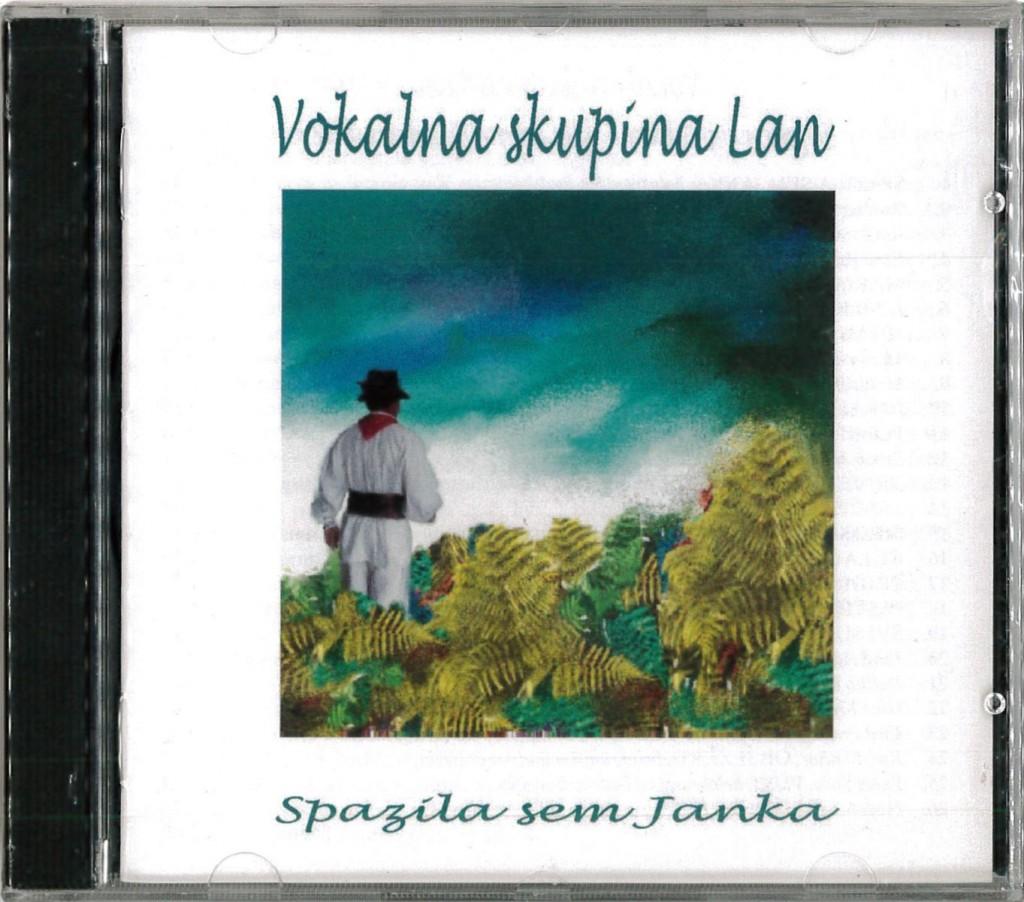 Vokalna skupina Lan: Spazila sem Janka (CD) <br>