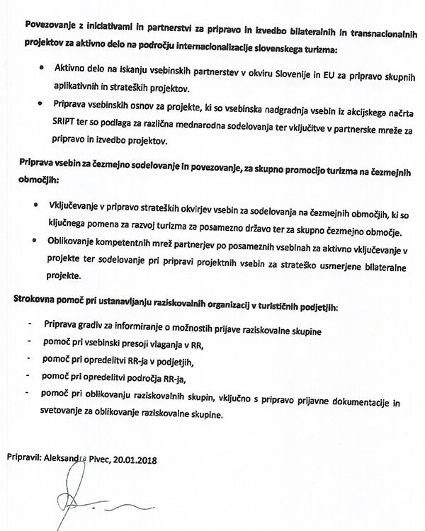 Po navedbah naših virov iz projekta SRIPT ministrica Aleksandra Pivec ni opravila tega, kar je zabeležila v zadnjem odstavku tega dokumenta, ki ga je sicer lastoročno podpisala.