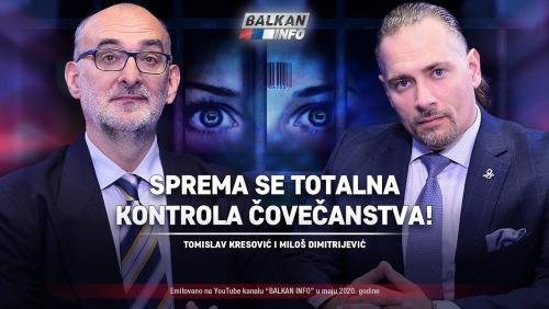AKTUELNO: Tomislav Kresović i Miloš Dimitrijević - Sprema se totalna  kontrola ljudi! (25.5.2020) - YouTube