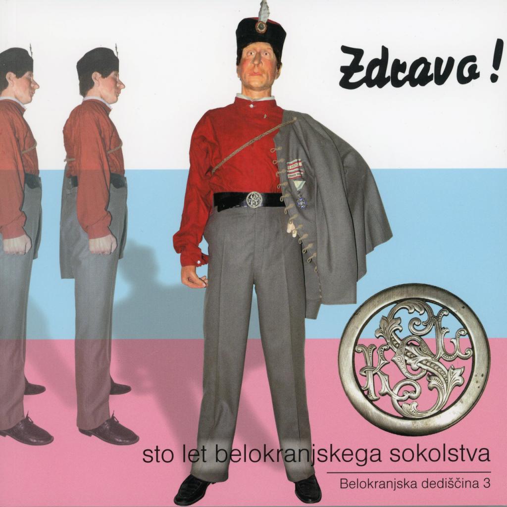 Andreja Brancelj Bednaršek, Leon Gregorčič, Anita Matkovič, Alenka Misja Zdravo!, Sto let belokranjskega sokolstva, 2007