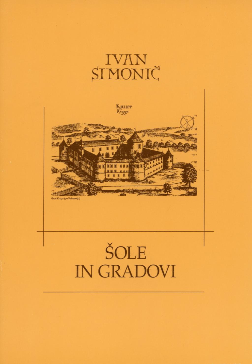 Ivan Simonič <br> Šole in gradovi, 1997